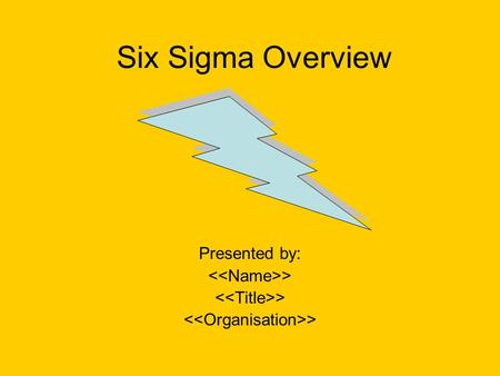 Six Sigma Overview Presented by: >. Agenda What is Six Sigma? History of Six Sigma Six Sigma Methodology When to use Six Sigma? Different Six Sigma belts?