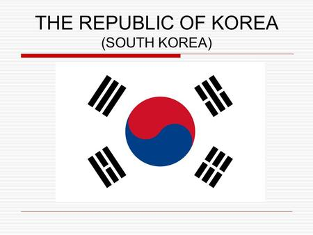 THE REPUBLIC OF KOREA (SOUTH KOREA). Area: 99,646 km² Geographical localization.
