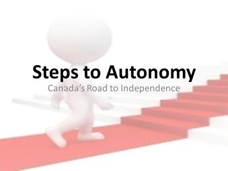Canada's Road to Independence