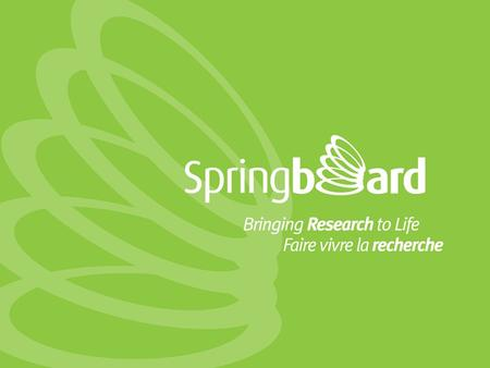 Springboard Network Over 60 campuses in the region, many with active R&D. 16 campuses are in major cities.