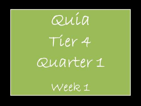 Quia Tier 4 Quarter 1 Week 1. Pitch Definition: How high or low a note sounds.