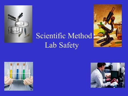 Scientific Method Lab Safety. What is Forensic Science? is the application of a broad spectrum of sciences to answer questions of interest to a legal.