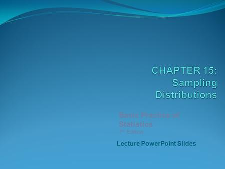 CHAPTER 15: Sampling Distributions