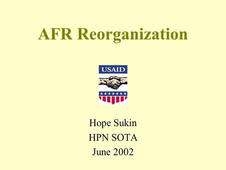 AFR Reorganization Hope Sukin HPN SOTA June 2002.
