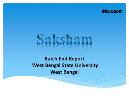 Batch End Report West Bengal State University West Bengal.