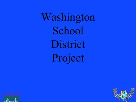 Washington School District Project. General Requirements: Functional =7-10 Years 100X Growth in LAN 2X Growth in WAN 10X Growth in Internet Connectivity.