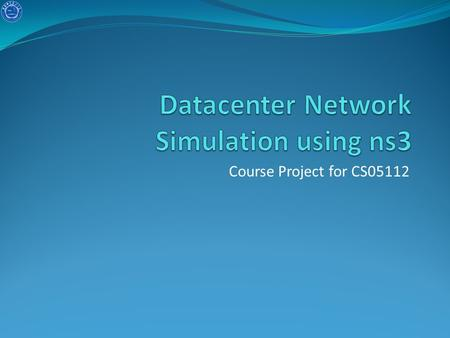 Course Project for CS05112. Objective Simulate a datacenter network using ns3. Experiment two traffic patterns. Examine the network. Improve the network.