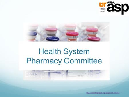 Health System Pharmacy Committee
