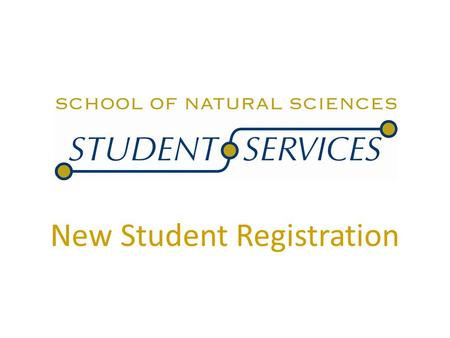 New Student Registration. Presentation Overview Degree Requirements Course Sequencing Using the Online Schedule of Classes Course Registration Registration.