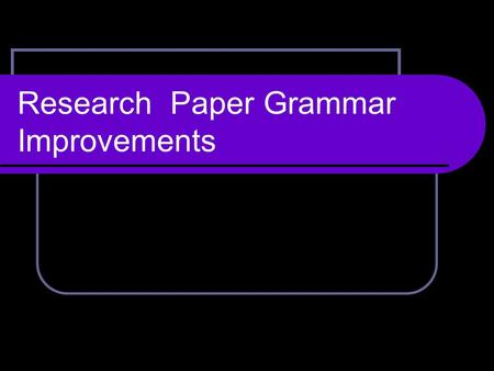 Research Paper Grammar Improvements. Combining sentences :: Compound Subject: Bethany enjoys writing persuasive essays. Linda enjoys writing persuasive.