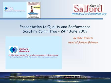 Presentation to Quality and Performance Scrutiny Committee – 24 th June 2002 By Mike Willetts Head of