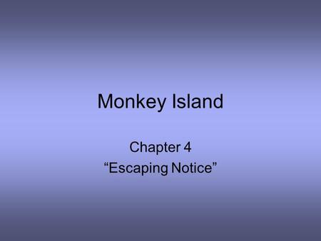 "Monkey Island Chapter 4 ""Escaping Notice"". 1. Who did Clay meet in front of the hotel?  Tony."