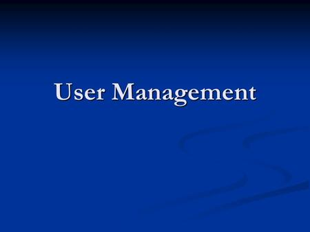 User Management. Basics SDMS shall maintain a database of all users. SDMS shall maintain a database of all users. SDMS shall not limit the number of registered.