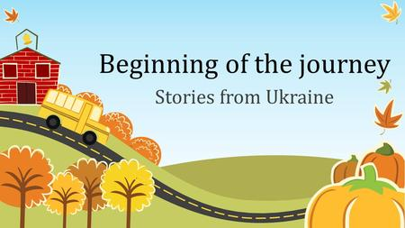 Beginning of the journey Stories from Ukraine. Inclusive Values – Indicators and Questions 1. What are the implications of inclusive values in all aspects.