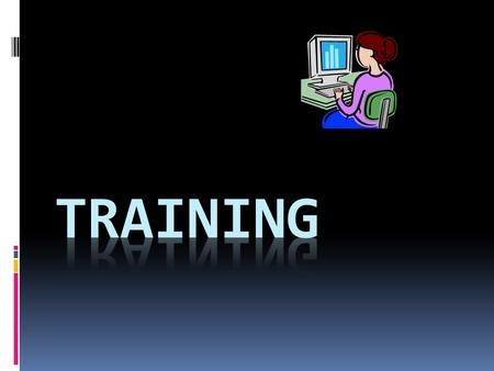 Training  Training can be defined as the process of providing opportunities for workers to acquire employment-related skills and knowledge.