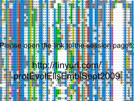 Protein Evolution: Introduction to Protein Structure and Function   protEvolEllsEmblSept2009 Please open the.