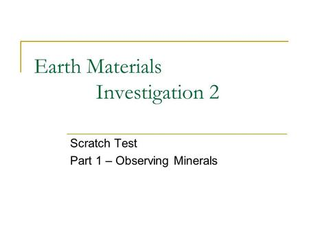 Earth Materials Investigation 2