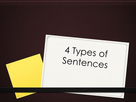 4 Types of Sentences.