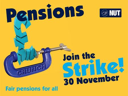 Why we are planning to take action on 30 November The Government wants you to pay more, work longer and get less during retirement Despite the Government.