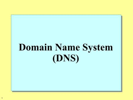 1 Domain Name System (DNS). 2 3 How DNS Works Application Transport Internet Network Application Transport Internet Network DNS Resolver Name Server.