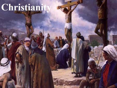 Christianity briefly Christianity is the world's biggest religion, with about 2.2 billion followers worldwide. It is based on the teachings of Jesus.