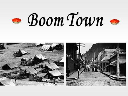 What genre is the story Boom Town ? A. Biography D. Historical fiction C. Historical nonfiction B. Fable.
