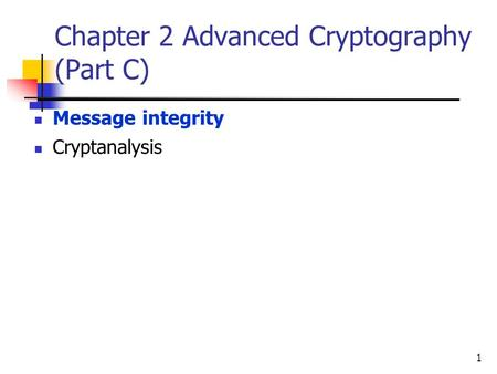 Chapter 2 Advanced Cryptography (Part C)