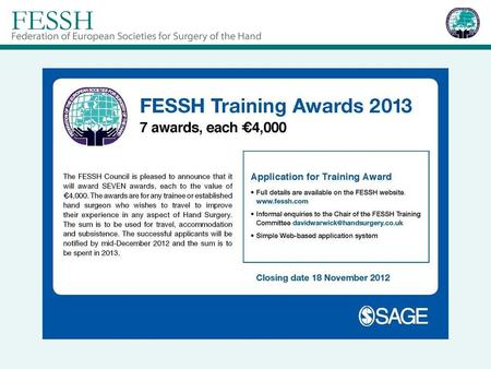 Basic Science in Hand Surgery Fellowship FESSH invites established researchers performing basic science research related to reconstructive hand surgery.