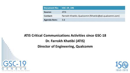 ATIS Critical Communications Activities since GSC-18