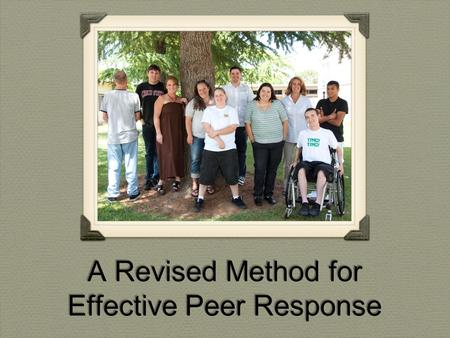 A Revised Method for Effective Peer Response. The Course English 1A, first-year composition Required for all students who plan to transfer or graduate.