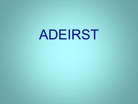 ADEIRST. 2 WHAT WORDS CAN BE CREATED FROM THIS ALPHAGRAM?