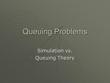 Simulation vs. Queuing Theory
