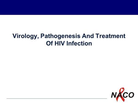 P1 Virology, Pathogenesis And Treatment Of HIV Infection.