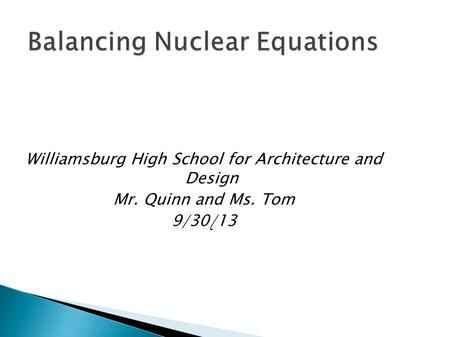 Williamsburg High School for Architecture and Design Mr Quinn and