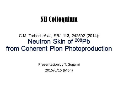 Presentation by T. Gogami 2015/6/15 (Mon). Equation state of neutron matter.