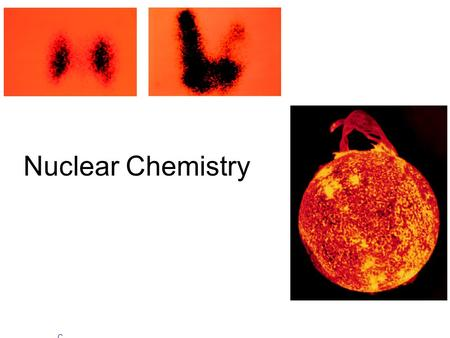 Nuclear Chemistry Copyright © The McGraw-Hill Companies, Inc. Permission required for reproduction or display.Copyright © The McGraw-Hill Companies, Inc.