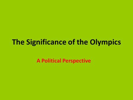 The Significance of the Olympics