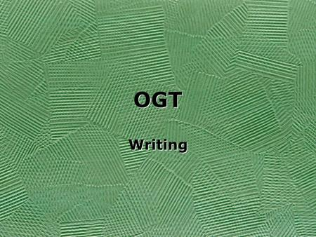 OGT Writing.