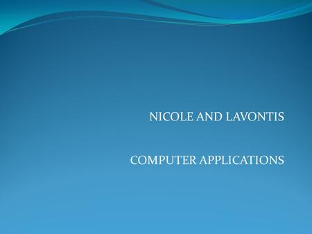 NICOLE AND LAVONTIS COMPUTER APPLICATIONS. USB Flash Drive A USB flash drive,sometimes called s pen drive or thumb drive,is a flash memory storage device.