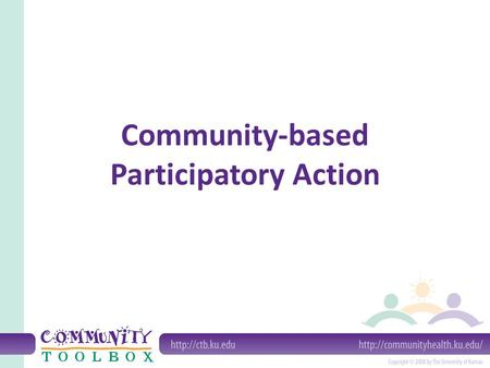 Community-based Participatory Action