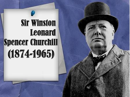 Sir Winston Leonard Spencer Churchill stands in the first line of remarkable Englishmen. Churchill had been formed a state life of United Kingdom for.