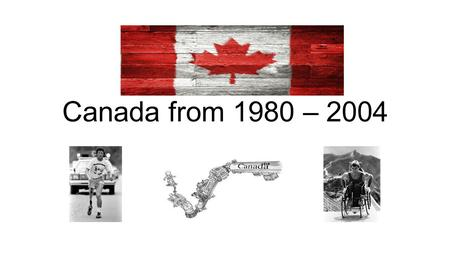 Canada from 1980 – 2004.