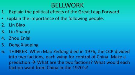 BELLWORK Explain the political effects of the Great Leap Forward.