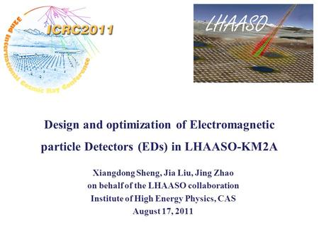 Design and optimization of Electromagnetic particle Detectors (EDs) in LHAASO-KM2A Xiangdong Sheng, Jia Liu, Jing Zhao on behalf of the LHAASO collaboration.
