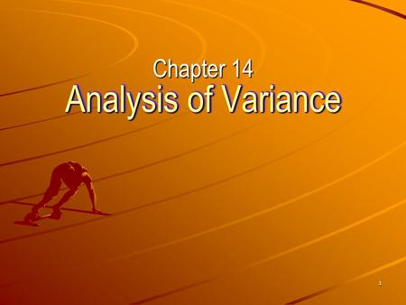 1 Analysis of Variance Chapter 14 2 Introduction Analysis of variance helps compare two or more populations of quantitative data. Specifically, we are.