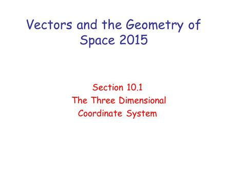 Vectors and the Geometry of Space 2015