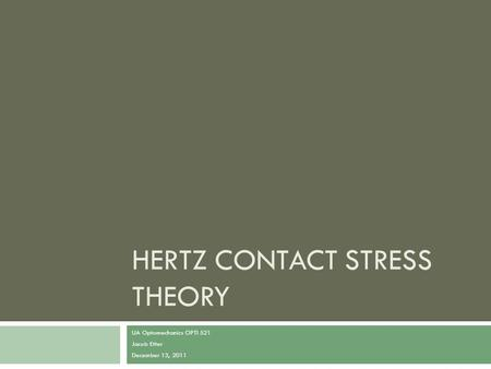 Hertz Contact Stress Theory