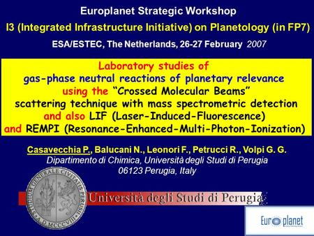 Europlanet Strategic Workshop I3 (Integrated Infrastructure Initiative) on Planetology (in FP7) ESA/ESTEC, The Netherlands, 26-27 February 2007 Laboratory.