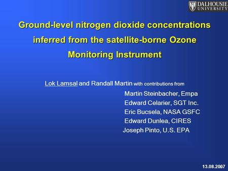 1 Ground-level nitrogen dioxide concentrations inferred from the satellite-borne Ozone Monitoring Instrument Lok Lamsal and Randall Martin with contributions.