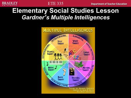 ETE 335 Elementary Social Studies Lesson Gardner's Multiple Intelligences.
